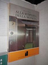 ALLA SCOPERTA DELLA MONETA Roland Nitsche Rizzoli International Library 1970 N 9
