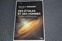 Des étoiles et des hommes / Giovanni Bignami / Ref A1