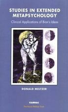 Studies in Extended Metapsychology: Clinical Applications of Bion's Ideas Harri