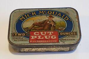 "Rare vintage Mick McQuaid cut plug tobacco tin 2oz 3.5"" x 2"" smoking advertising"