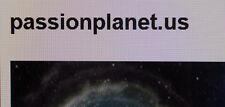PassionPlanet.us  Premium Domain Name. Good for dating website / blog
