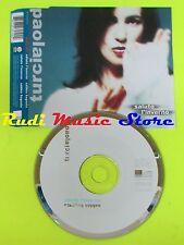 CD Singolo PAOLA TURCI saluto l'inverno 2001 Germany WARNER MUSIC mc dvd (S11)