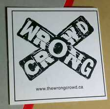 WRONG CROWD WRONGCROWD .CA BLACK WHITE CROSSING CROSS BOARD CASE AMP STICKER