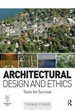 Architectural Design and Ethics: Tools for Survival-ExLibrary