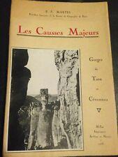 LES CAUSSES MAJEURS de E.A.MARTEL, 1936, 1°ED, CEVENNES