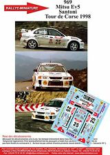 DECALS 1/18 REF 969 MITSUBISHI LANCER SANTONI RALLYE TOUR DE CORSE 1998 RALLY