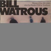Bill Watrous - Bill Watrous (Vinyl LP - 1981 - US - Reissue)