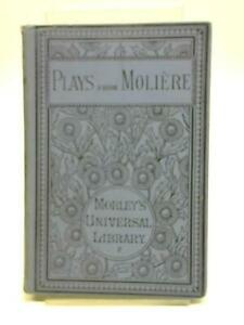 Plays From Moliere By English Dramatists (English Dramatists - 1885) (ID:17121)