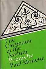 "PAUL MONETTE ""The Carpenter at the Asylum"" (1975) FIRST EDITION Very Rare POETRY"