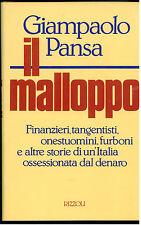 PANSA GIAMPAOLO IL MALLOPPO RIZZOLI 1989 I° EDIZ. GIORNALISMO STORIA