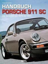 Handbuch Porsche 911 SC von Adrian Streather (2011, Taschenbuch)