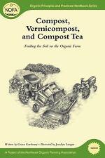 Organic Principles Practices Handbook: Compost, Vermicompost and Compost Tea