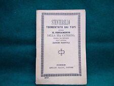 """LIBRO ANTICO E RARO """"STENTERELLO TORMENTATO DAI TOPI"""" 1909"""