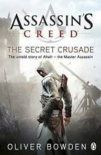 Assassins Creed: The Secret Crusade by Oliver Bowden (Paperback, 2011)