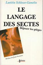 Livre le langage des sectes déjouer les pièges Laeticia Schlesser-Gamelin book