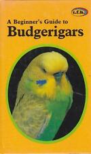 BUDGERIGARS BEGINNER'S GUIDE ANMARIE BARRIE - PET BIRD EXCEL HB FAST & FREE POST