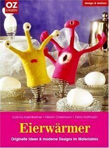 Eierwärmer * Ideen & Designs im Materialmix * OZ Verlag