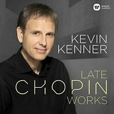 Kevin Kenner-Late Chopin Works CD NEW