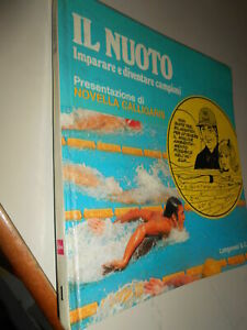 LIBRO: IL NUOTO - IMPARARE E DIVENTARE CAMPIONI - N.CALLIGARIS
