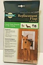 Petsafe Replacement Flap 4-0110-11 Small 1-15lbs  Flap size 5 x 7 New