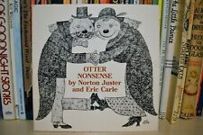 Otter Nonsense (Paperback) 1982 Illustrator Eric Carle First Edition