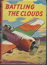BATTLING THE CLOUDS by CAPTAIN FRANK COBB hc/dj 1ST ED1927