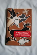 "Booklet ""Winchester Ammunition Handbook � Published By Olin Mathieson Chemical C"