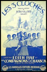 Ancienne Partition, LES 3 CLOCHES - Jean Villard - Edith Piaf - Ed Méridian