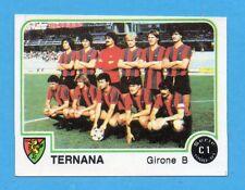 PANINI CALCIATORI 1980/81 - Figurina n.537- SQUADRA - TERNANA -NEW