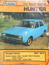 Autodata Workshop Manual Chrysler Hunter Sceptre Vogue Minx Alpine 1967-79.