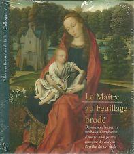 LE MAÎTRE AU FEUILLAGE BRODE - PALAIS DES BEAUX-ARTS DE LILLE - NEUF
