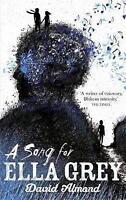 A Song for Ella Grey, Almond, David, Very Good Book