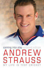 Coming into Play - My Life in Test Cricket by Andrew Strauss, Book, New PB