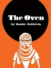 The Oven by Sophie Goldstein (2015, Paperback)