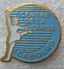 Pin's Centre de la Danse Ville de France CABOURG   #E3