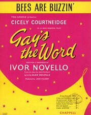 BEES ARE BUZZIN' Music Sheet-1950-IVOR NOVELLO-GAY'S THE WORD-British Edition