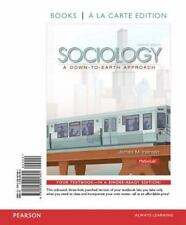Sociology : A down-To-Earth Approach, Books a la Carte Edition by James M....