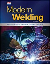 Modern Welding Twelfth Edition, Revised, Textbook New Hardcover