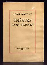 DAVRAY, Jean. - Théâtre sans bornes.