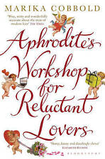 Aphrodite's Workshop for Reluctant Lovers,Cobbold, Marika,New Book mon0000026568