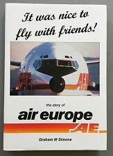 AIR EUROPE BOOK IT WAS NICE TO FLY WITH FRIENDS 1999 INTASUN ILG