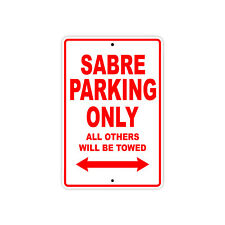 HONDA SABRE Parking Only Towed Motorcycle Bike Chopper Aluminum Sign