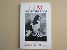 Jim the Wonder Dog, 1983, Sam Van Arsdale, Marshall, Missouri