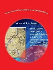 Using Common Core Standards to Teach Kushite History by Clyde Winters (2013,...