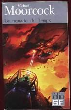 MICHAEL MOORCOCK: LE NOMADE DU TEMPS. FOLIO. 2008.