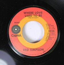 Country 45 Red Simpson - Where Love Used To Be / I'M A Truck On Capitol.
