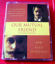 Charles Dickens Our Mutual Friend 2-Tape Audio Book Alex Jennings
