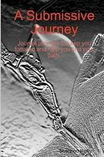 Submissive Journey: By Shannon Reilly