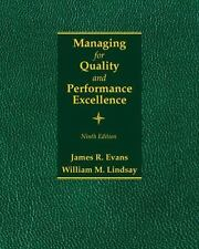 Managing for Quality and Performance Excellence by James R. Evans and William M.