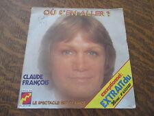 45 tours CLAUDE FRANCOIS ou s'en aller ?